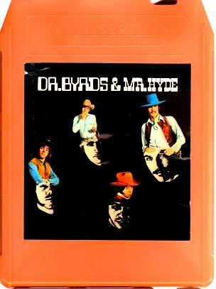 https://www.mindtosoundmusic.com/8-track-tapes/8-track-tapes-mega-rarities/byrds-dr-byrds-and-mr-hyde.html