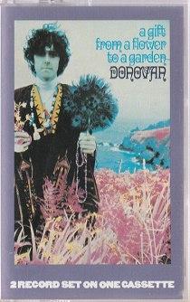 https://www.mindtosoundmusic.com/cassette-tapes/sold/donovan-a-gift-from-a-flower-to-a-garden.html